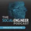Social Engineer Podcast